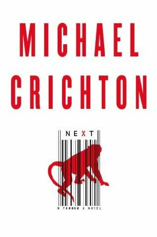 Next by Michael Crichton