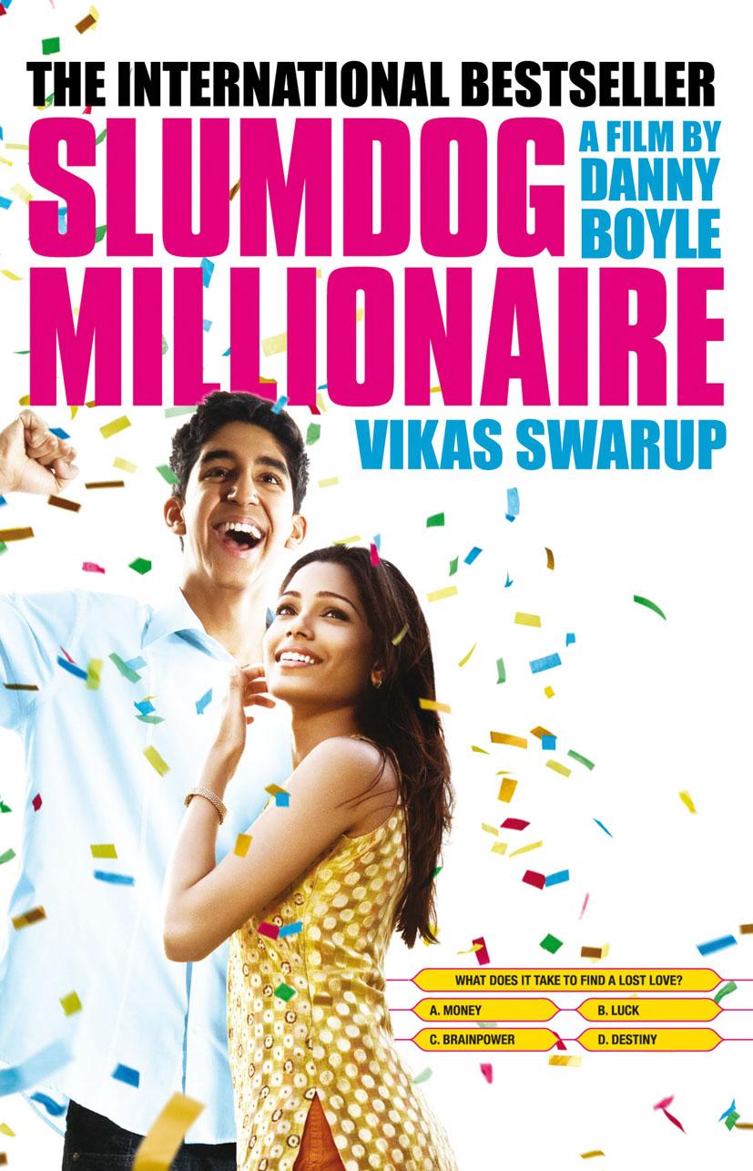 Q and A / Slumdog Millionaire by Vikas Swarup