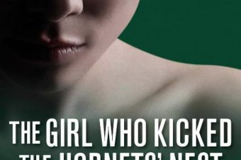 The Girl who Kicked the Hornet's Nest – A Review