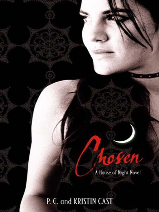 Chosen (House of Night, Book 3) by P. C. Cast, Kristin Cast