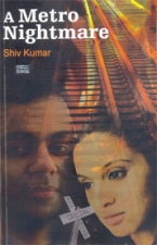 A Metro Nightmare by Shiv Kumar
