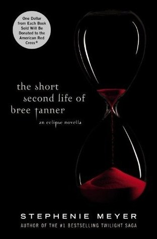 The Short Second Life of Bree Tanner by Stephanie Meyer