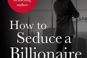 How to Seduce a Billionaire